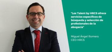 """""""Lex Talent by HRCS proporciona soluciones en el sector de la abogacía a través del talento"""""""